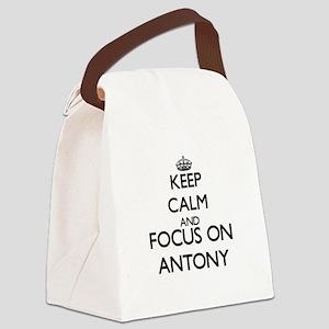 Keep Calm and Focus on Antony Canvas Lunch Bag