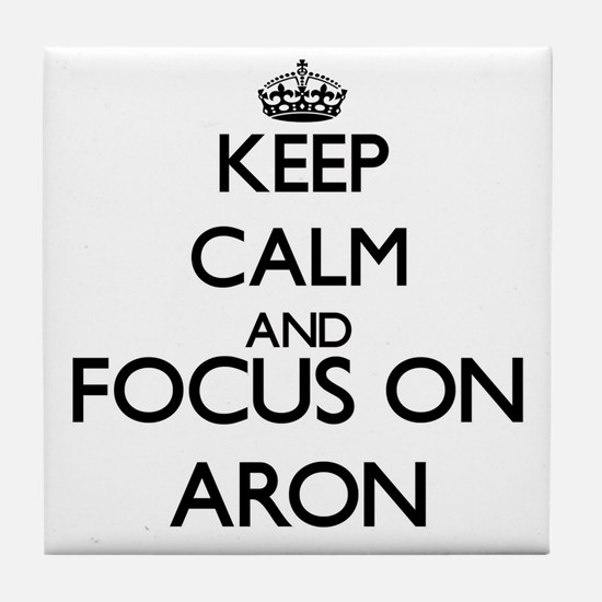 Keep Calm and Focus on Aron Tile Coaster