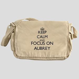 Keep Calm and Focus on Aubrey Messenger Bag