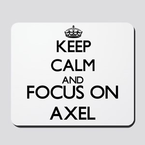 Keep Calm and Focus on Axel Mousepad