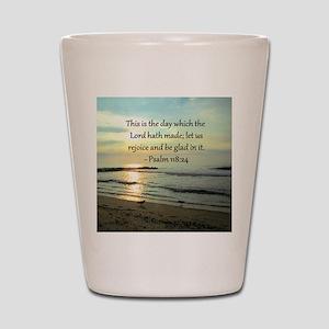 PSALM 118:14 Shot Glass