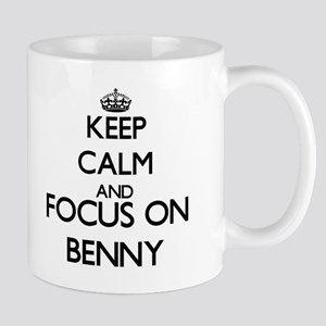 Keep Calm and Focus on Benny Mugs