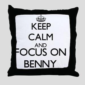 Keep Calm and Focus on Benny Throw Pillow