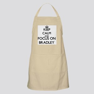 Keep Calm and Focus on Bradley Apron