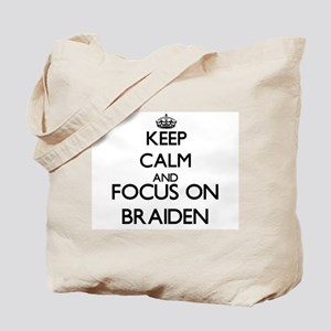 Keep Calm and Focus on Braiden Tote Bag