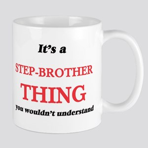 It's a Step-Brother thing, you wouldn&#39 Mugs