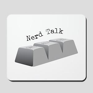 Nerd Talk Mousepad