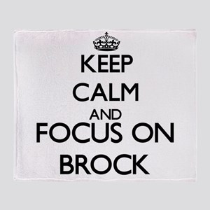 Keep Calm and Focus on Brock Throw Blanket