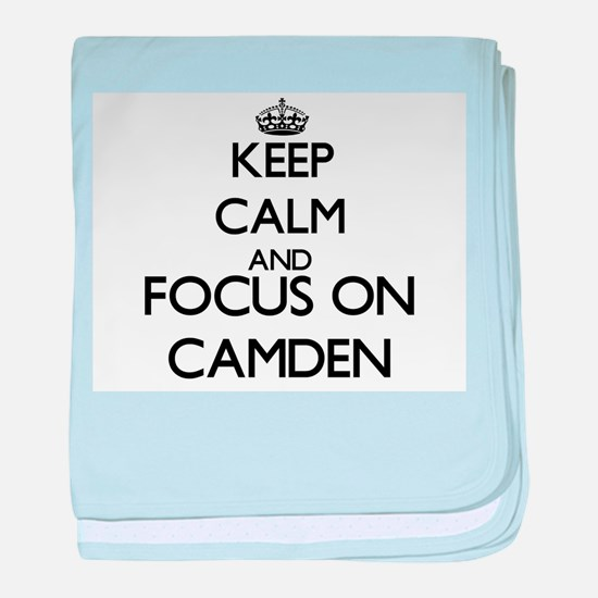 Keep Calm and Focus on Camden baby blanket