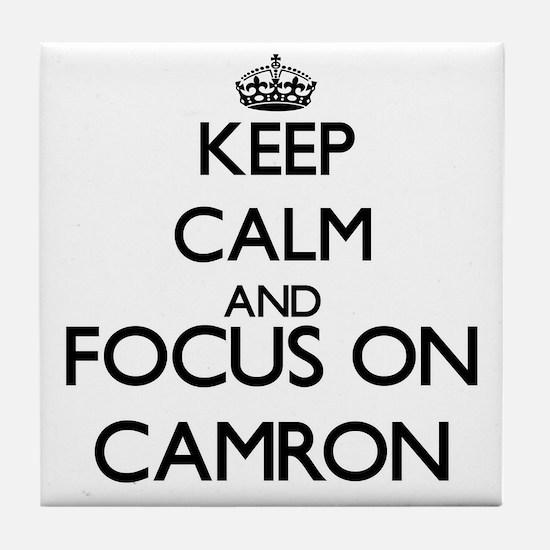 Keep Calm and Focus on Camron Tile Coaster