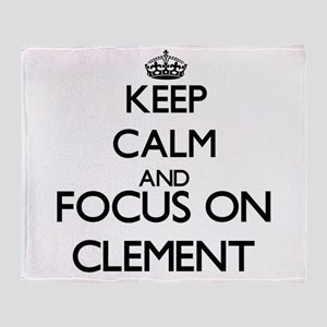 Keep Calm and Focus on Clement Throw Blanket