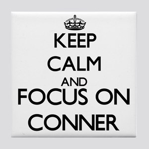 Keep Calm and Focus on Conner Tile Coaster