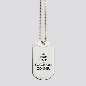 Keep Calm and Focus on Conner Dog Tags