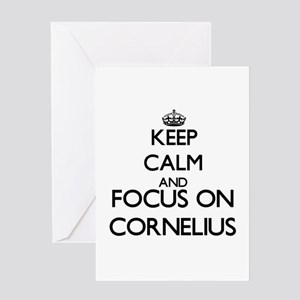 Keep Calm and Focus on Cornelius Greeting Cards