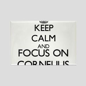 Keep Calm and Focus on Cornelius Magnets