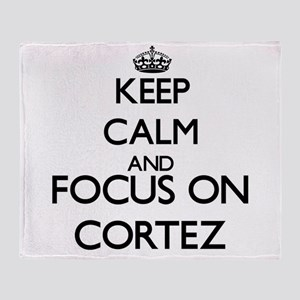Keep Calm and Focus on Cortez Throw Blanket