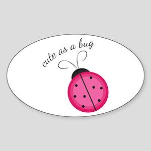 Cute As Bug Sticker