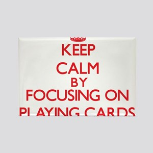Keep Calm by focusing on Playing Cards Magnets