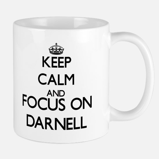 Keep Calm and Focus on Darnell Mugs