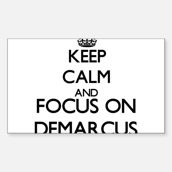 Keep Calm and Focus on Demarcus Decal