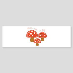 Such A Fungi Bumper Sticker