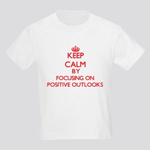 Keep Calm by focusing on Positive Outlooks T-Shirt