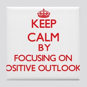 Keep Calm by focusing on Positive Out Tile Coaster