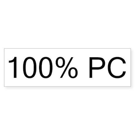 100% PC Bumper Sticker