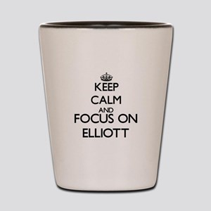 Keep Calm and Focus on Elliott Shot Glass