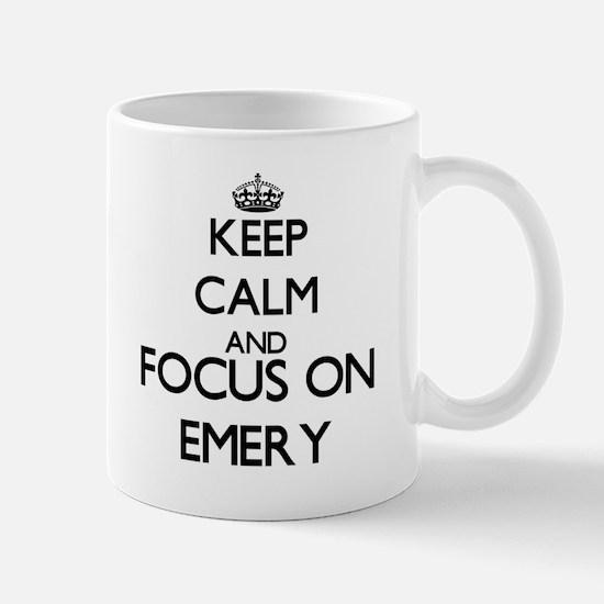 Keep Calm and Focus on Emery Mugs
