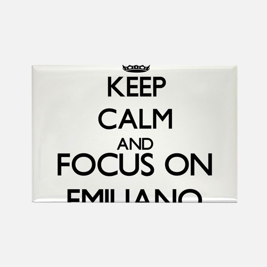Keep Calm and Focus on Emiliano Magnets