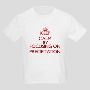 Keep Calm by focusing on Precipitation T-Shirt