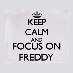 Keep Calm and Focus on Freddy Throw Blanket