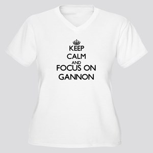 Keep Calm and Focus on Gannon Plus Size T-Shirt