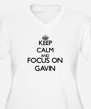 Keep Calm and Focus on Gavin Plus Size T-Shirt