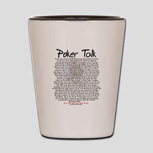 Poker Talk Shot Glass