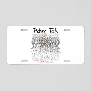 Poker Talk Aluminum License Plate