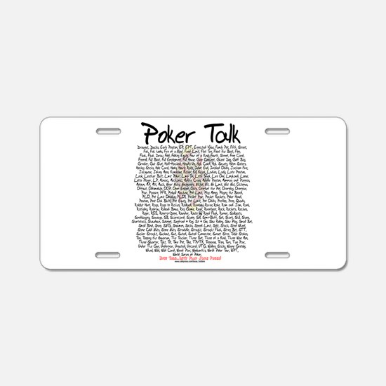 Poker Talk Aluminum License Plate