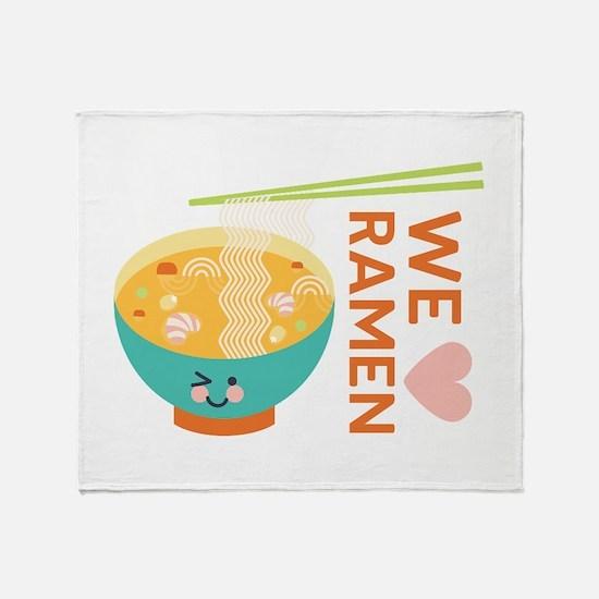We Love Ramen Throw Blanket