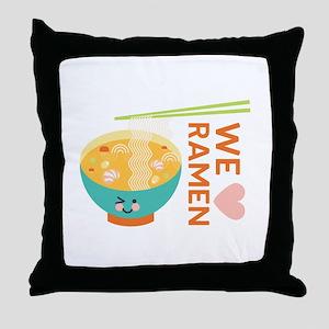 We Love Ramen Throw Pillow
