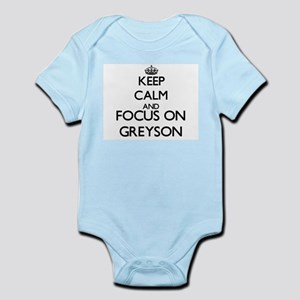 Keep Calm and Focus on Greyson Body Suit