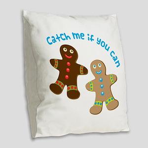 Catch Me Burlap Throw Pillow