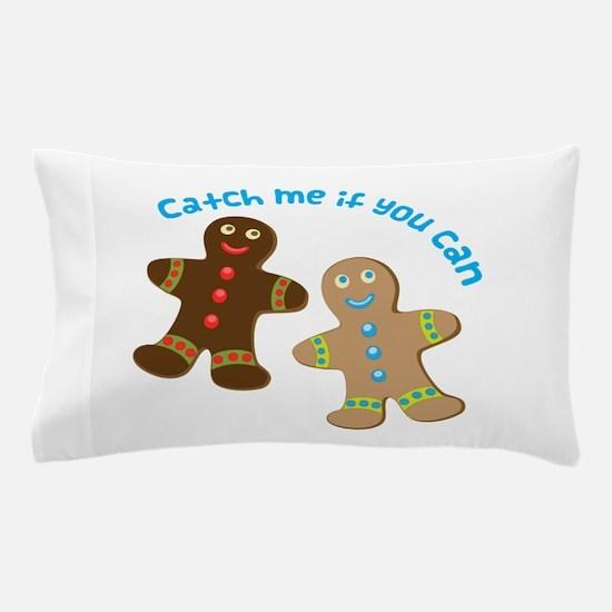 Catch Me Pillow Case