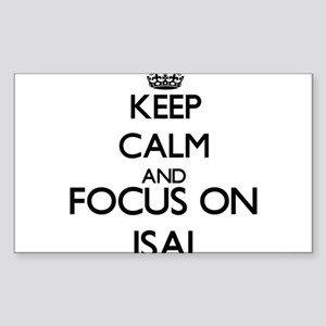 Keep Calm and Focus on Isai Sticker
