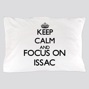 Keep Calm and Focus on Issac Pillow Case