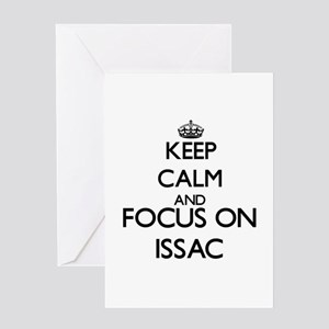 Keep Calm and Focus on Issac Greeting Cards