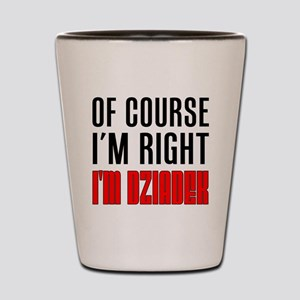 I'm Right Dziadek Drinkware Shot Glass