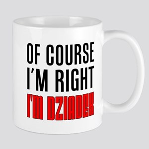 I'm Right Dziadek Drinkware Mugs