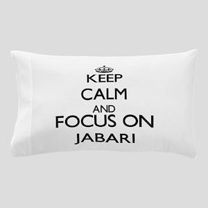 Keep Calm and Focus on Jabari Pillow Case