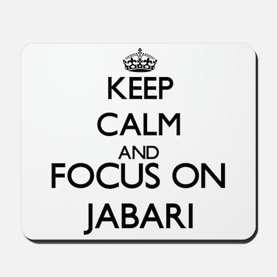 Keep Calm and Focus on Jabari Mousepad